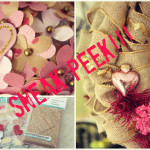 Valentine Week…A Sneak Peek!