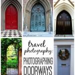 Photography Wednesday: Photographing Doorways