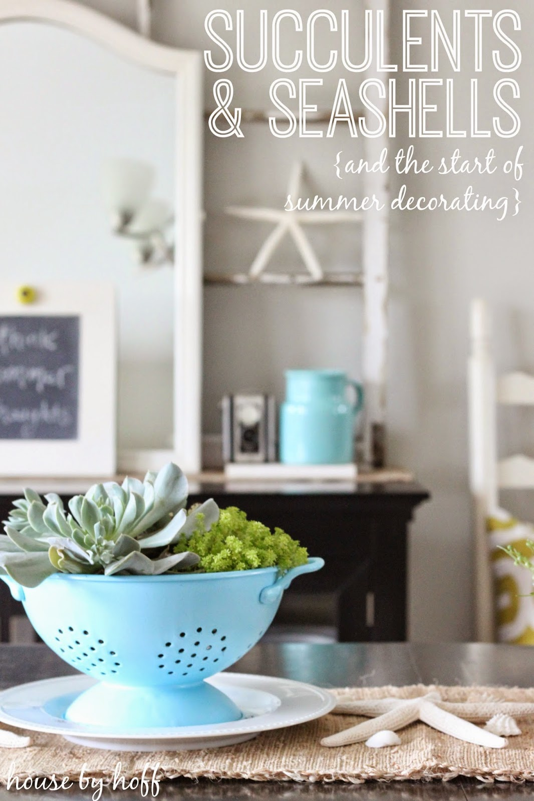 succulent and seashell decor via housebyhoff.bogspot.com