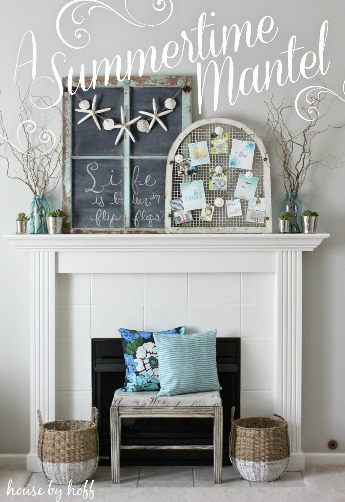 Summer Mantel + Tales of Kindergarten Cuteness