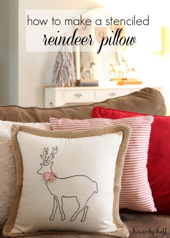 How to Make A Stenciled Reindeer Pillow