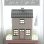 How to Make a Dollhouse Table From an Old Coffee Table
