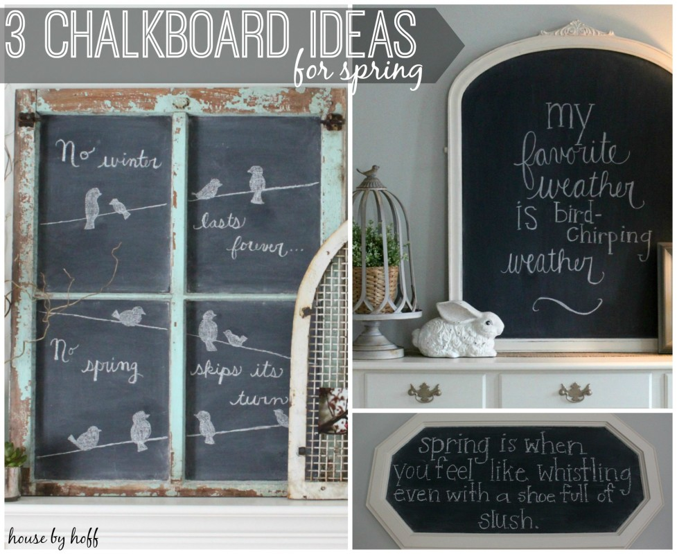 chalkboard check out this post with 3 chalkboard ideas for spring