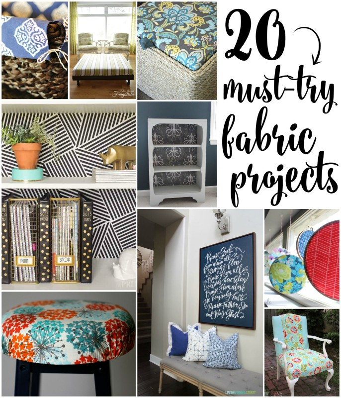 20 Must-Try Fabric Projects poster.