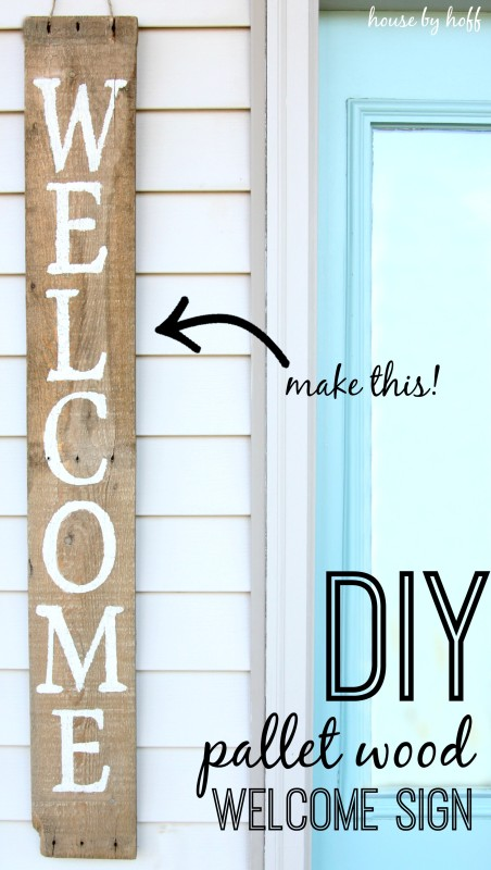 DIY Pallet Wood Welcome Sign