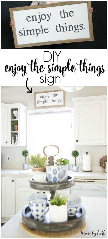 DIY Enjoy the Simple Things Sign via House by Hoff: An easy to follow DIY tutorial for a simple kitchen sign