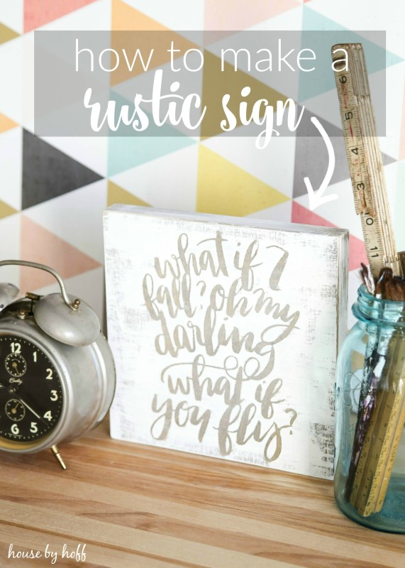 How to Make a Rustic Sign via House by Hoff