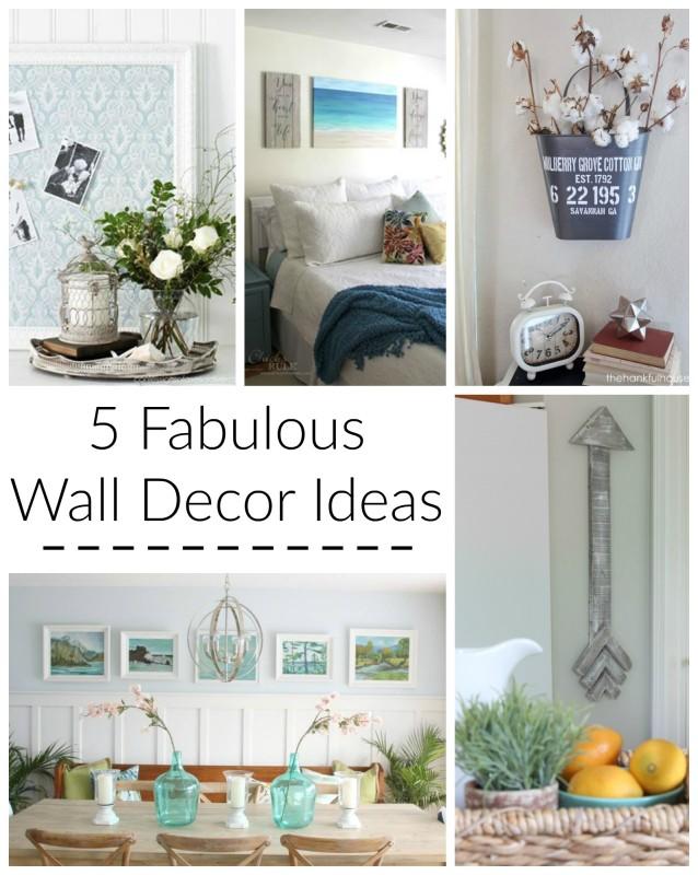 5 Fabulous Wall Decor Ideas