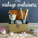 Craft Supply Storage Using Vintage Containers