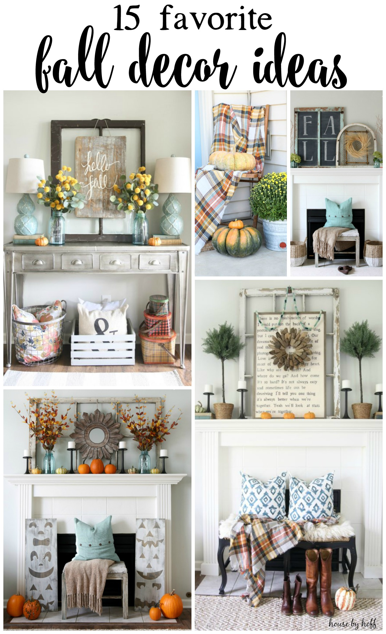 15 Favorite Fall Decor Ideas House by Hoff