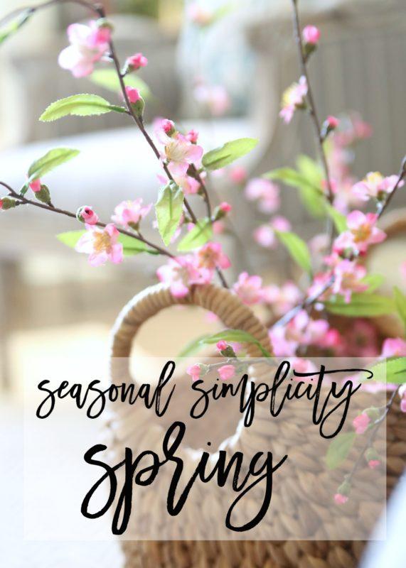 Spring Seasonal Simplicity