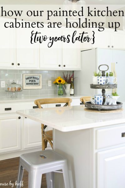 How Our Painted Kitchen Cabinets Are Holding Up {Two Years Later}