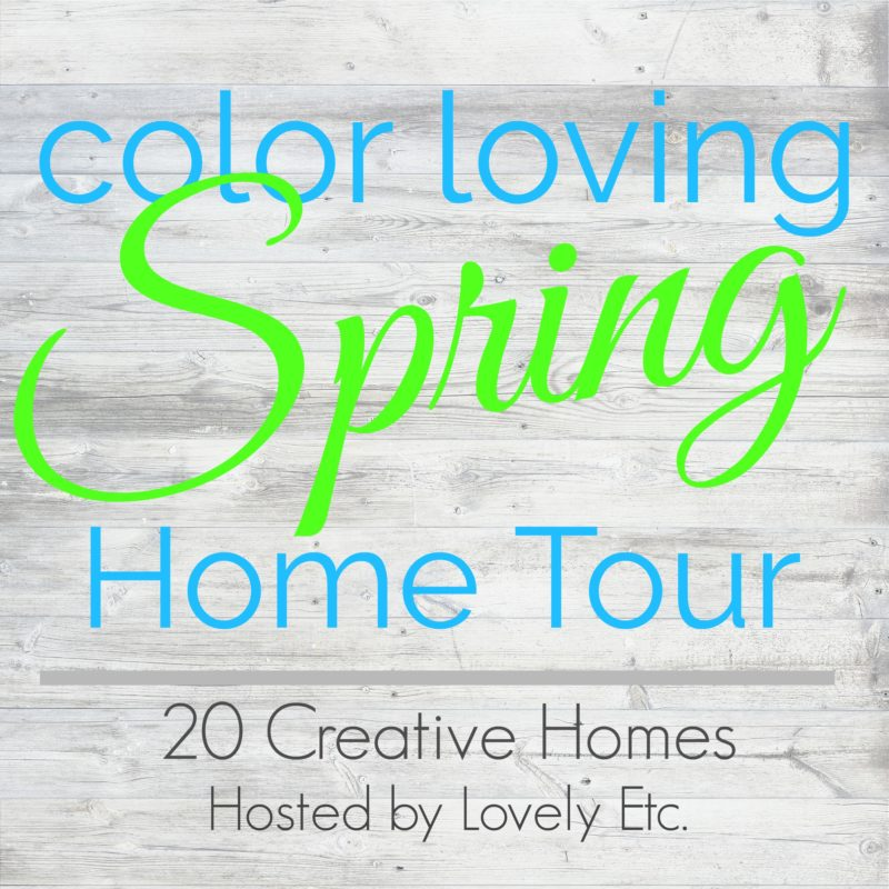 Color loving spring home tour poster.