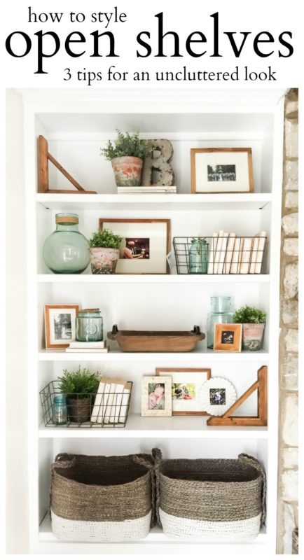 How to style open shelves, 3 tips for an uncluttered look poster.