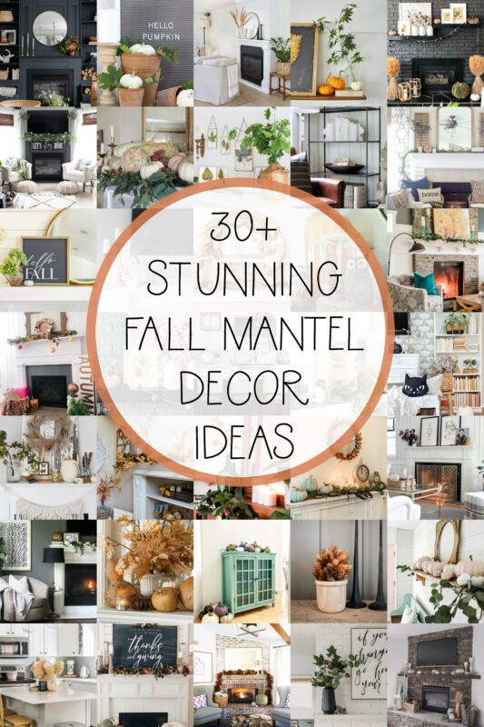 30 plus stunning fall mantel decor ideas poster.